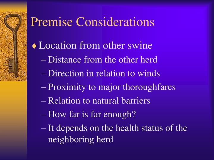 Premise Considerations