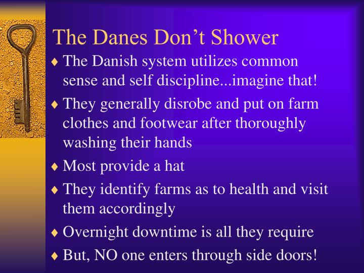 The Danes Don't Shower