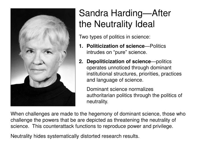 Sandra Harding—After the Neutrality Ideal