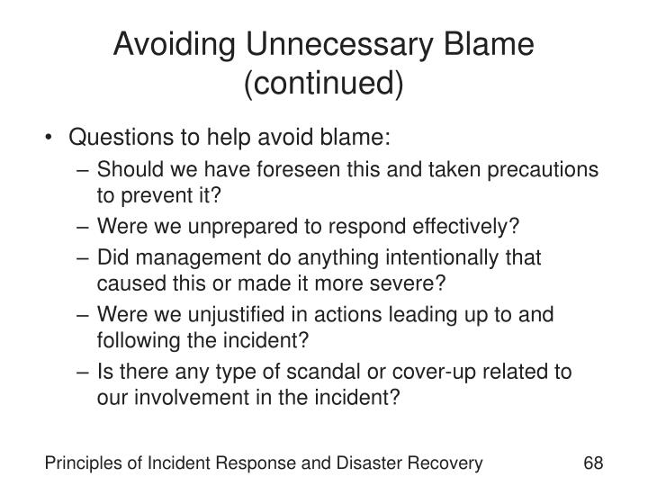 Avoiding Unnecessary Blame (continued)
