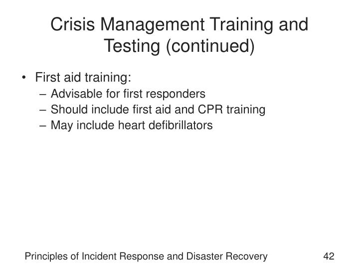 Crisis Management Training and Testing (continued)