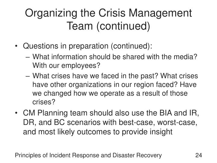 Organizing the Crisis Management Team (continued)