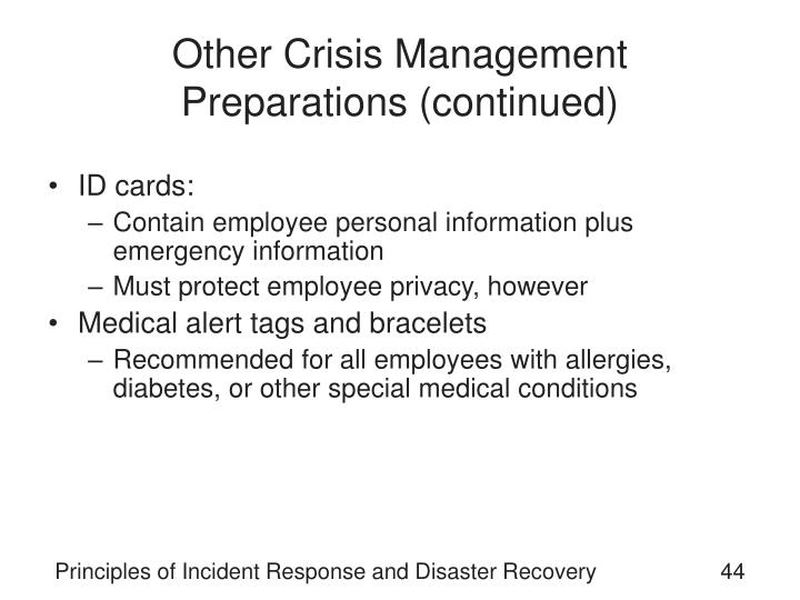 Other Crisis Management Preparations (continued)