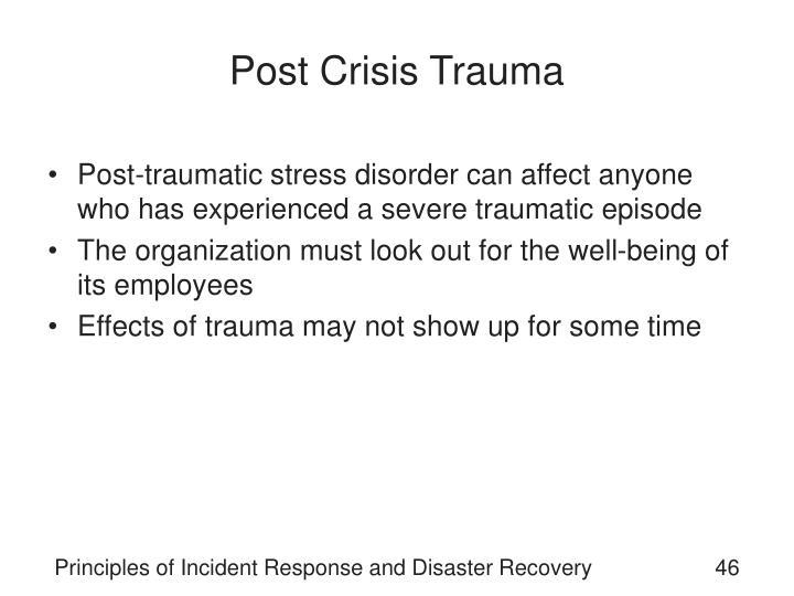 Post Crisis Trauma