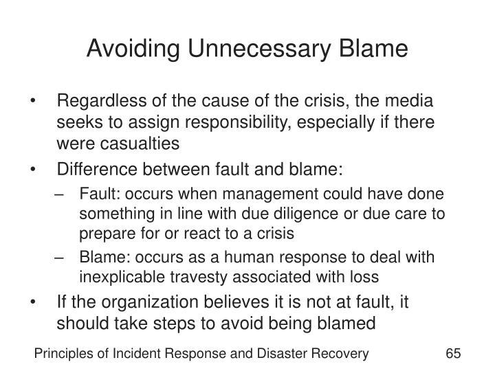 Avoiding Unnecessary Blame