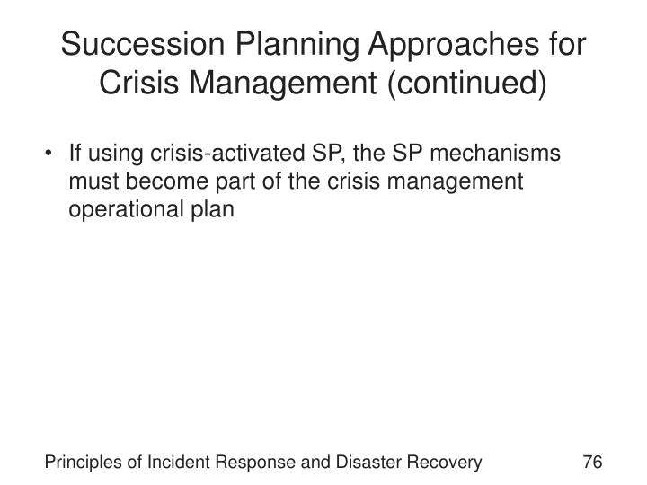 Succession Planning Approaches for Crisis Management (continued)