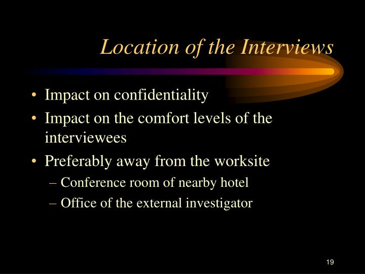 Location of the Interviews