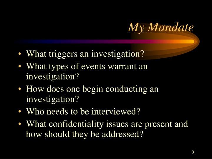 My mandate