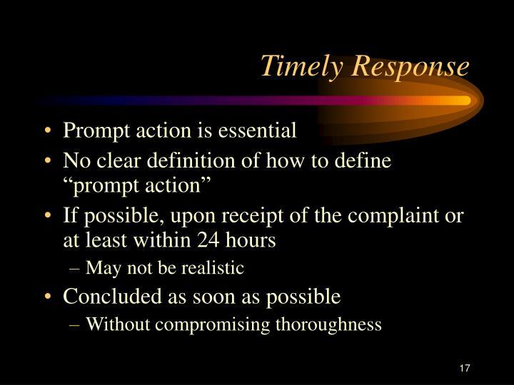Timely Response