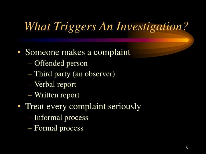 What Triggers An Investigation?