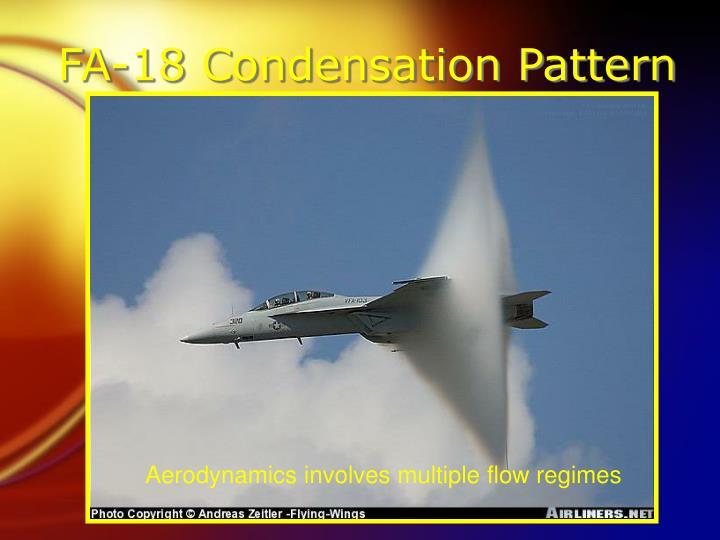 Fa 18 condensation pattern