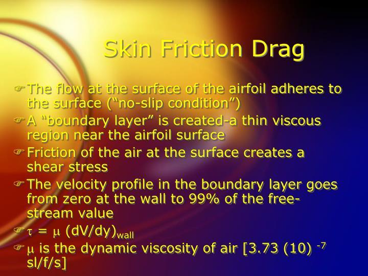 Skin Friction Drag