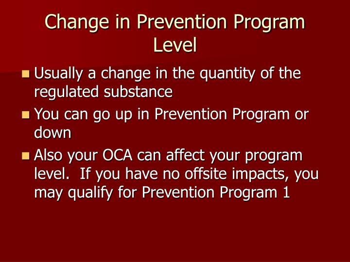 Change in Prevention Program Level