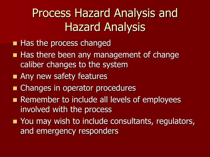 Process Hazard Analysis and Hazard Analysis