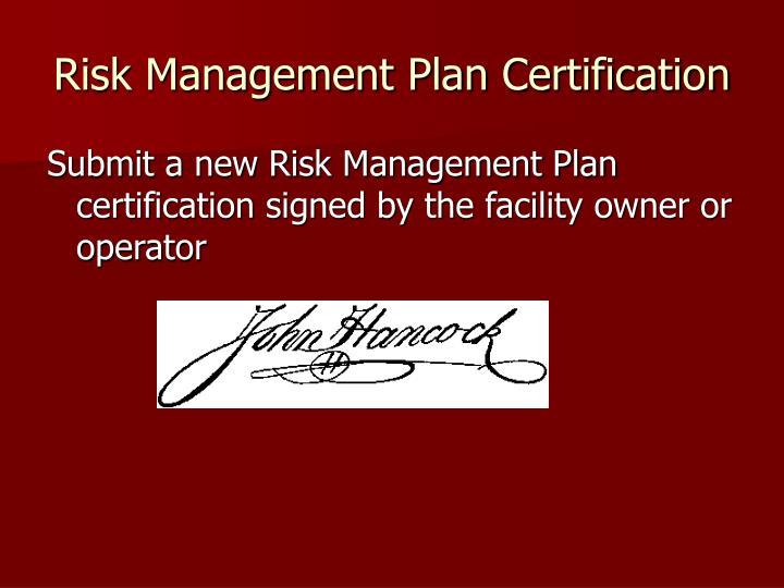 Risk Management Plan Certification