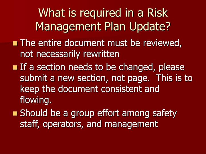 What is required in a Risk Management Plan Update?