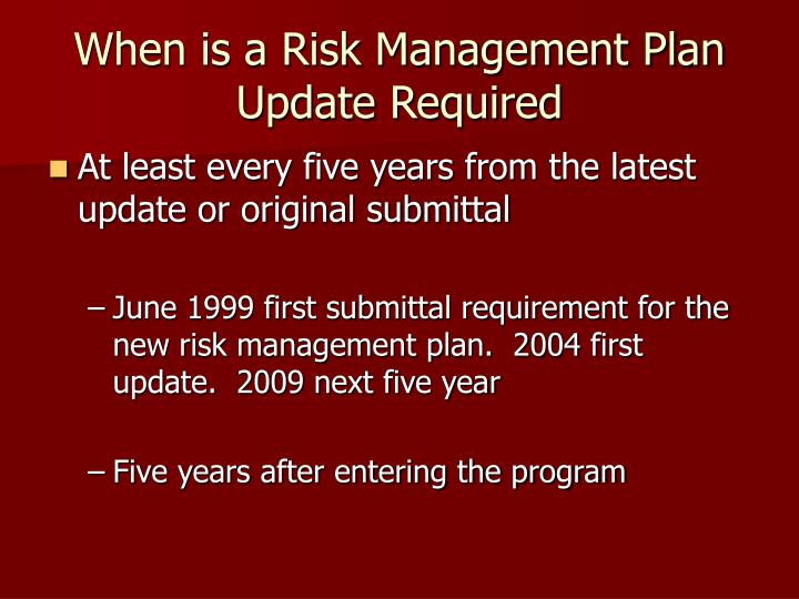 When is a risk management plan update required