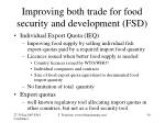 improving both trade for food security and development fsd