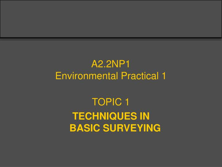 a2 2np1 environmental practical 1 n.
