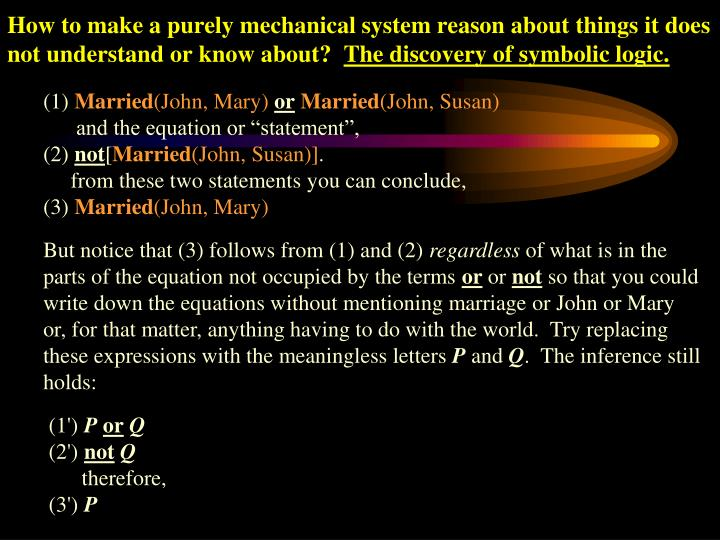 How to make a purely mechanical system reason about things it does not understand or know about?