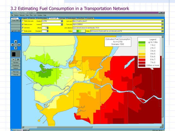 3.2 Estimating Fuel Consumption in a Transportation Network