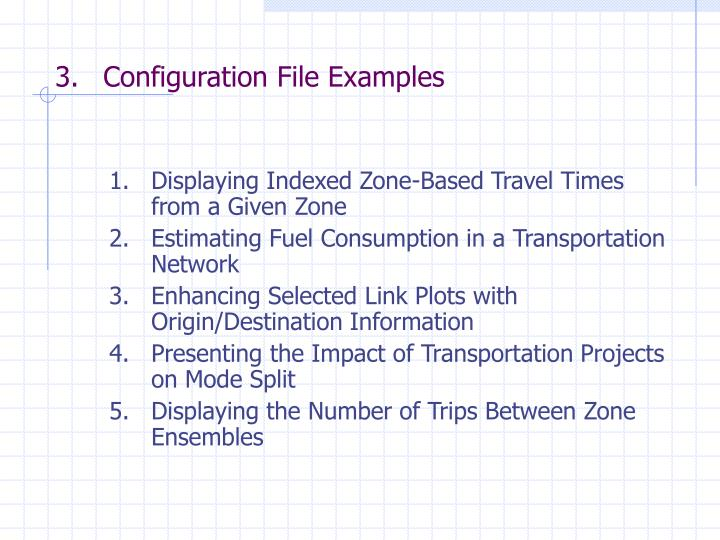 Configuration File Examples