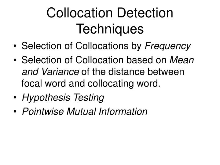 Collocation Detection Techniques