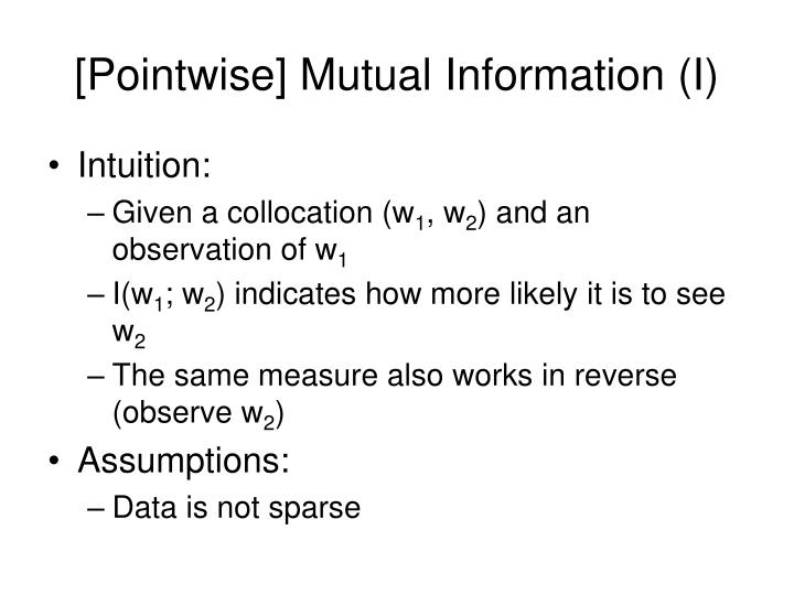 [Pointwise] Mutual Information (I)