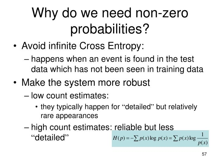 Why do we need non-zero probabilities?