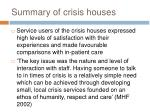 summary of crisis houses