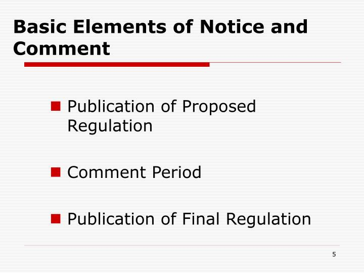 Basic Elements of Notice and Comment