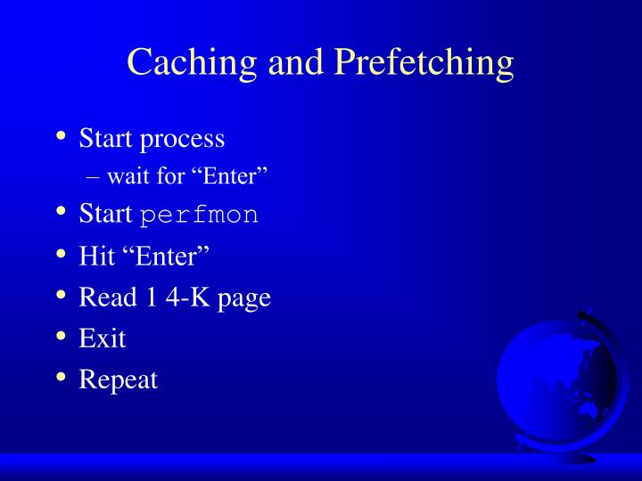 Caching and Prefetching