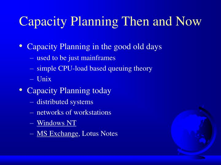 Capacity Planning Then and Now