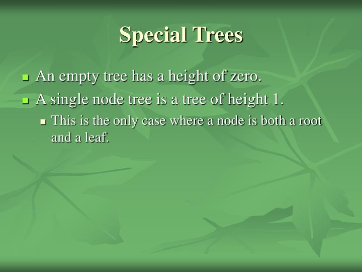 Special Trees