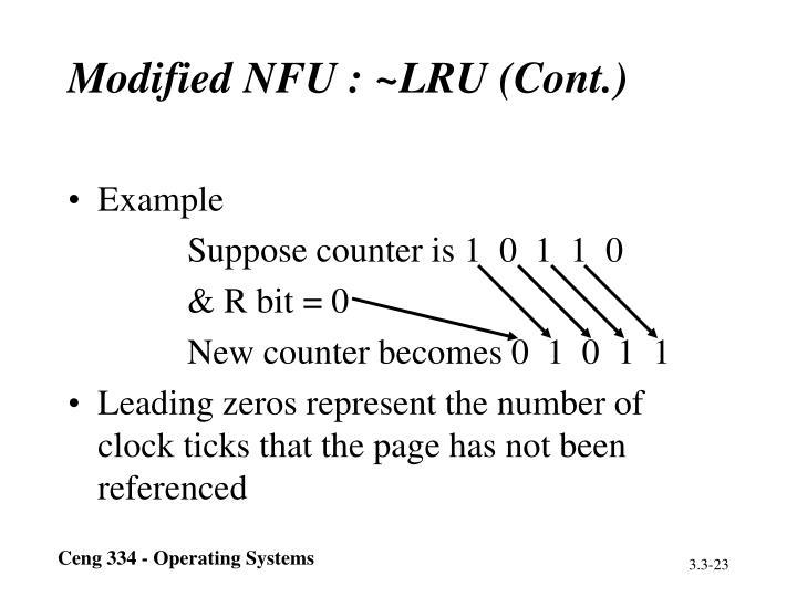 Modified NFU : ~LRU (Cont.)