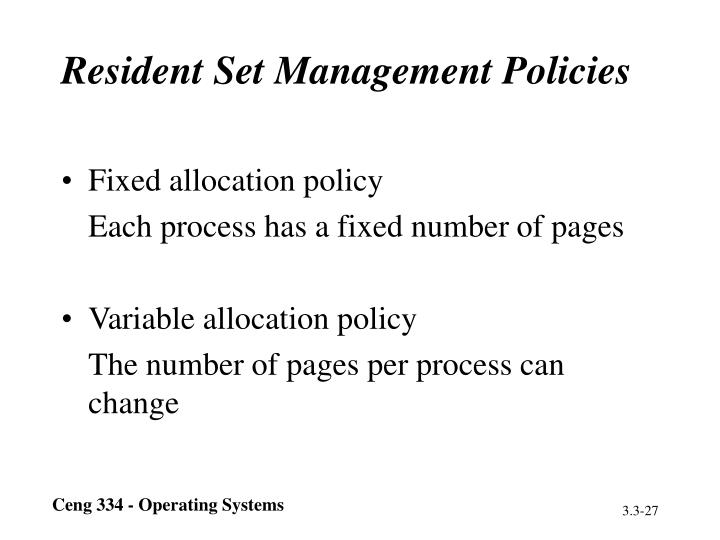 Resident Set Management Policies