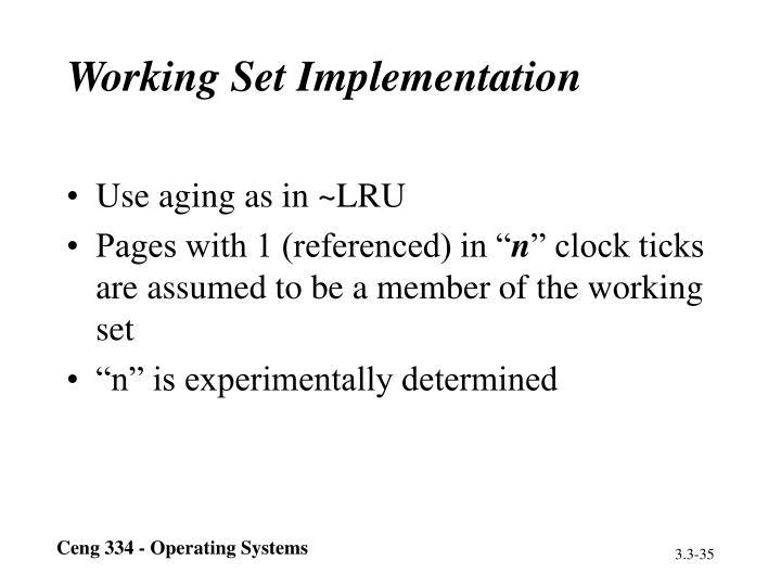 Working Set Implementation