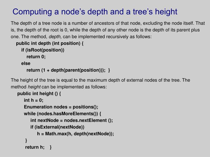 Computing a node's depth and a tree's height