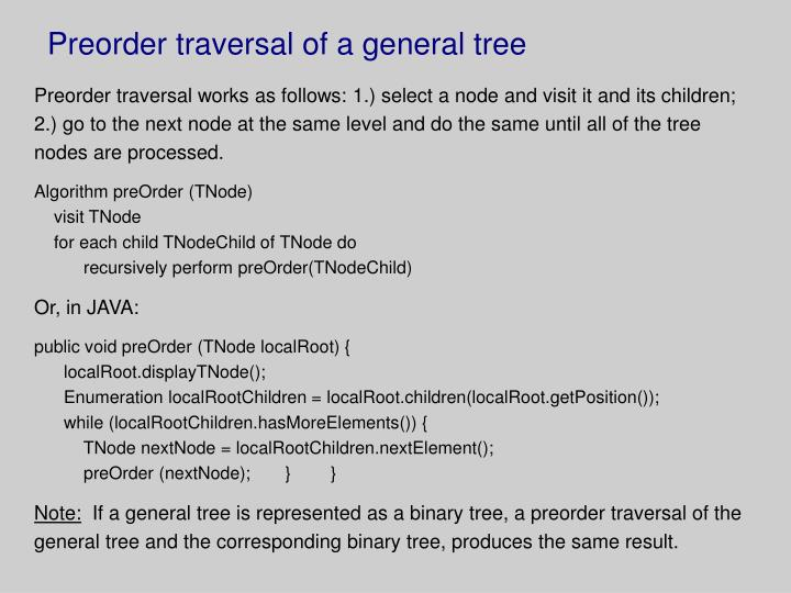 Preorder traversal of a general tree