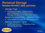 personal storage related winhec 2006 activities