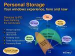 personal storage your windows experience here and now