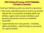 2010 national census of us orthodox christian churches