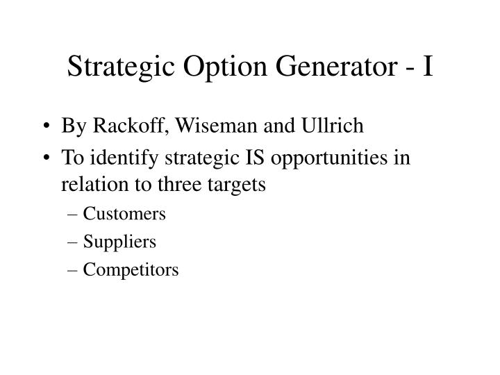 Strategic Option Generator - I
