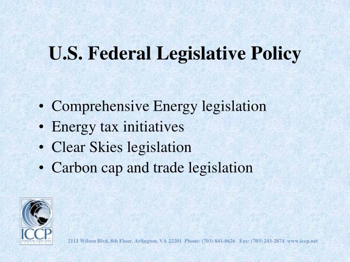 U.S. Federal Legislative Policy