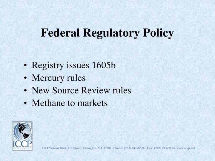 Federal Regulatory Policy