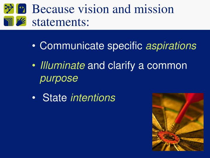 Because vision and mission statements: