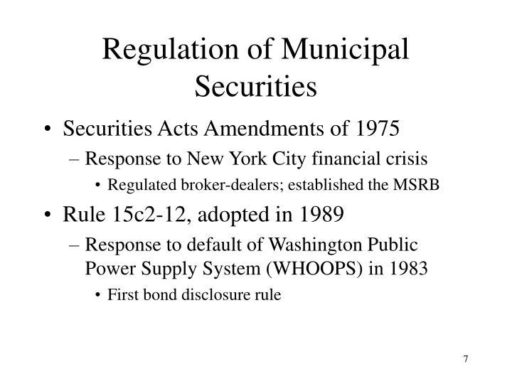 Regulation of Municipal Securities