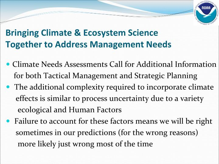 bringing climate ecosystem science together to address management needs n.