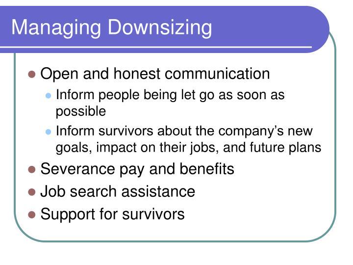 Managing Downsizing