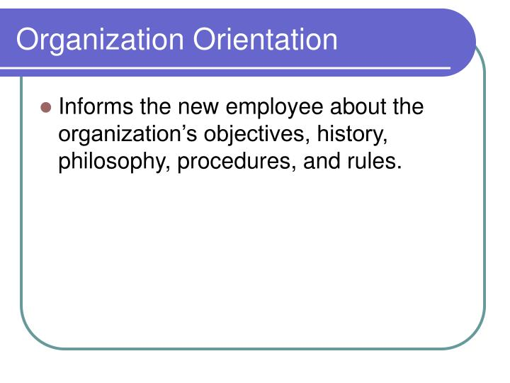 Organization Orientation